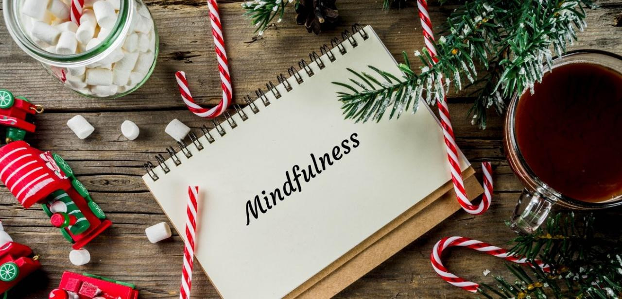 Eight Simple Tips to Practice Mindfulness During the Holidays